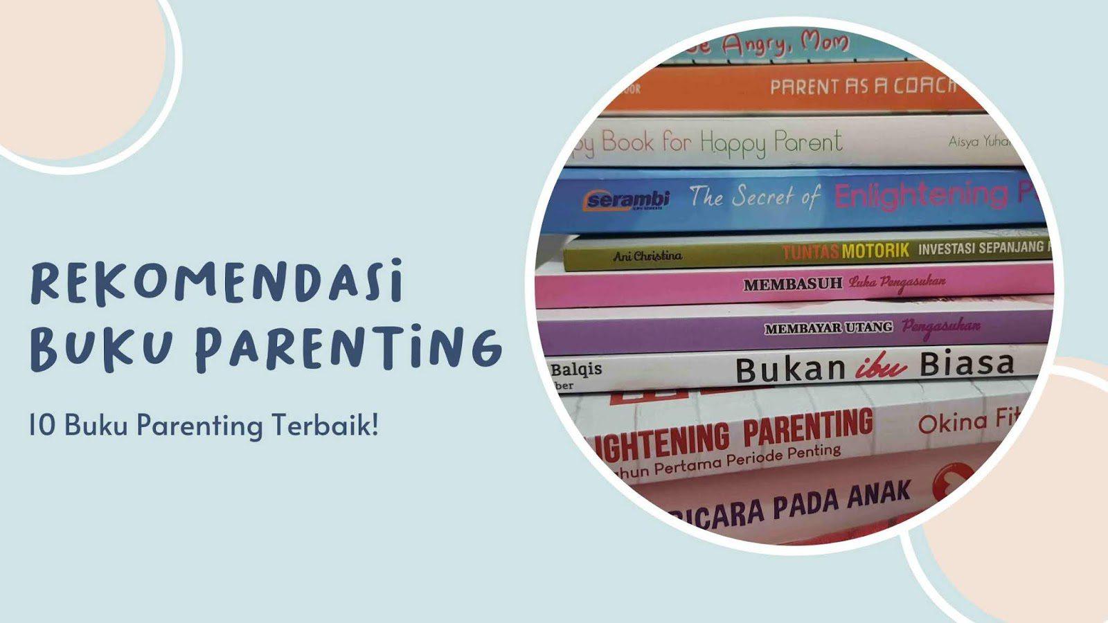 Rekomendasi Buku parenting terbaik
